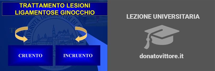GINOCCHIO, TRATTAMENTO LESIONI LEGAMENTOSE