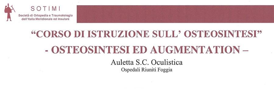 CORSO D'ISTRUZIONE SULL'OSTEOSINTESI