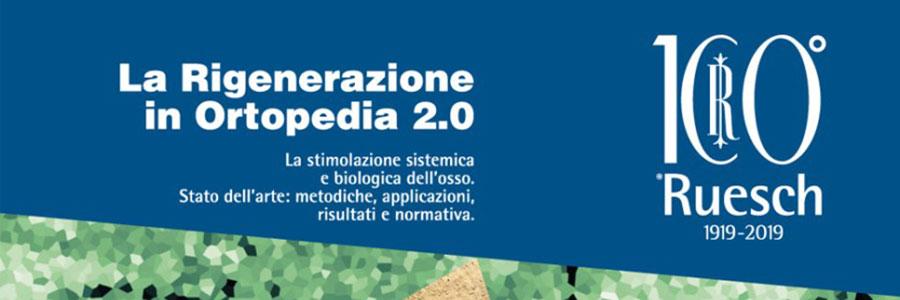 La Rigenerazione in Ortopedia 2.0. La stimolazione sistemica e biologica dell'osso. Stato dell'arte:metodiche, applicazioni, risultati e normativa.